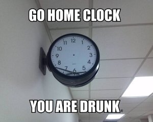clock - go home drunk clock