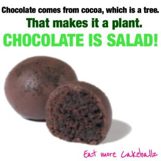 Chocolate is salad