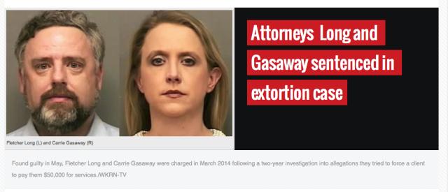 Fletcher Long - Carrie Gasaway - Sentenced for Extortion